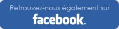 Retrouvez-nous également sur Facebook